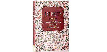 eat pretty nutrition for beauty