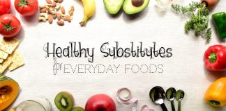 Healthy Substitutes for Everyday Foods