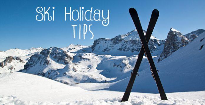 first ski holiday tips